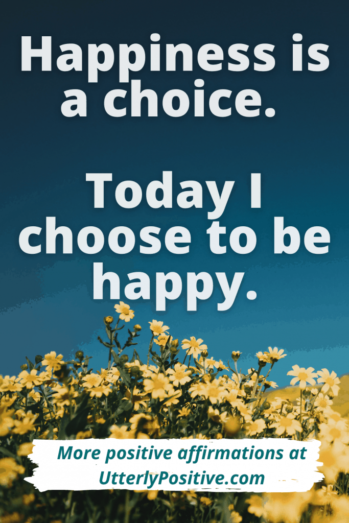 happhappiness is a choice - daily affirmations for women