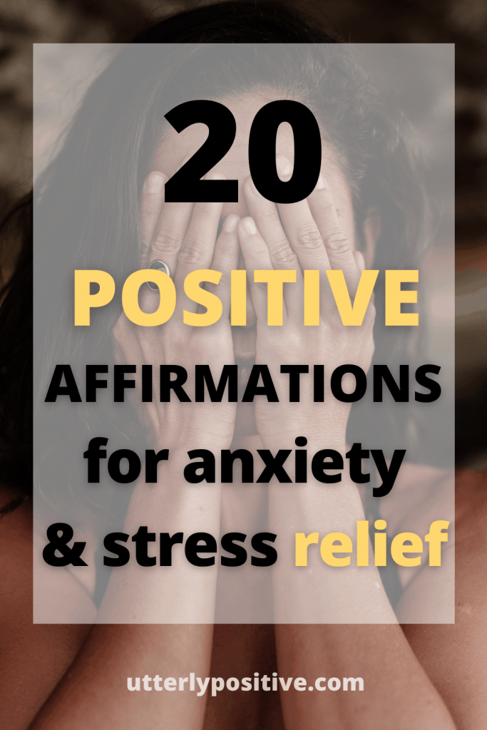 positive affirmations to relieve stress and anxiety