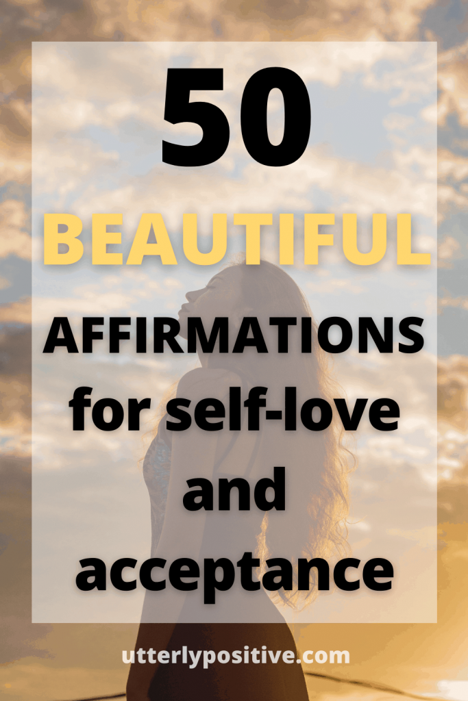 50 beautiful affirmations for self-love and acceptance
