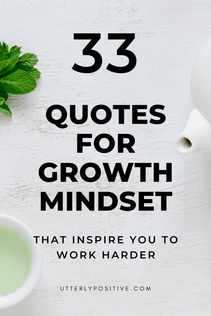 33 Quotes For Growth Mindset