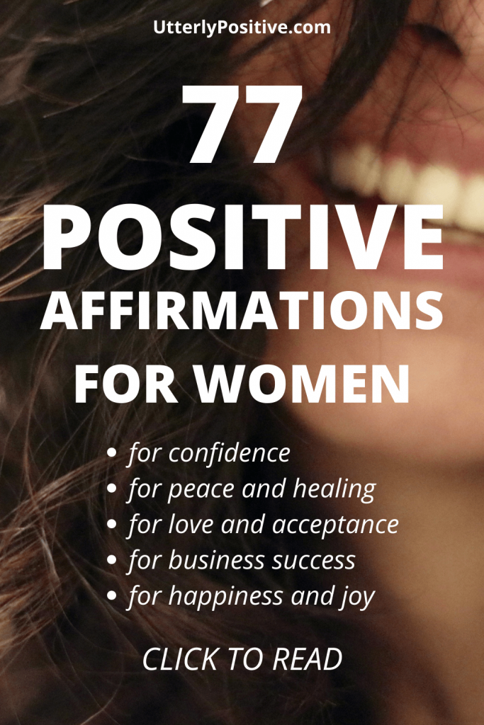 77 positive affirmations for women: for love, confidence, success
