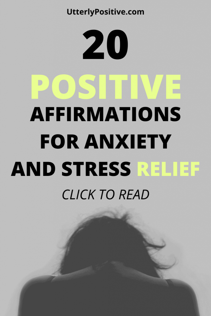 20 positive affirmations for anxiety and stress relief