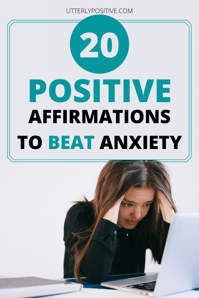positive affirmations to beat anxiety