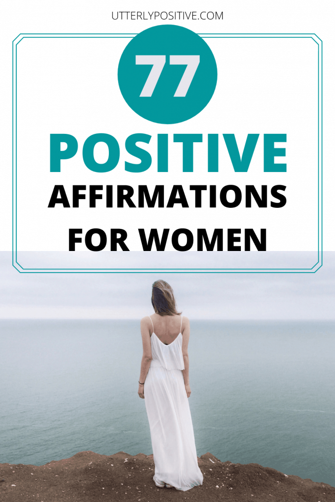 77 positive affirmations for women to attract your dreams