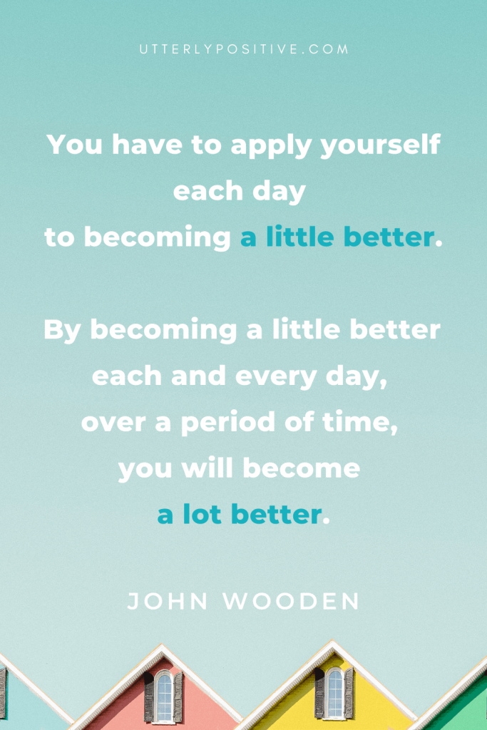 every day a little better - growth mindset