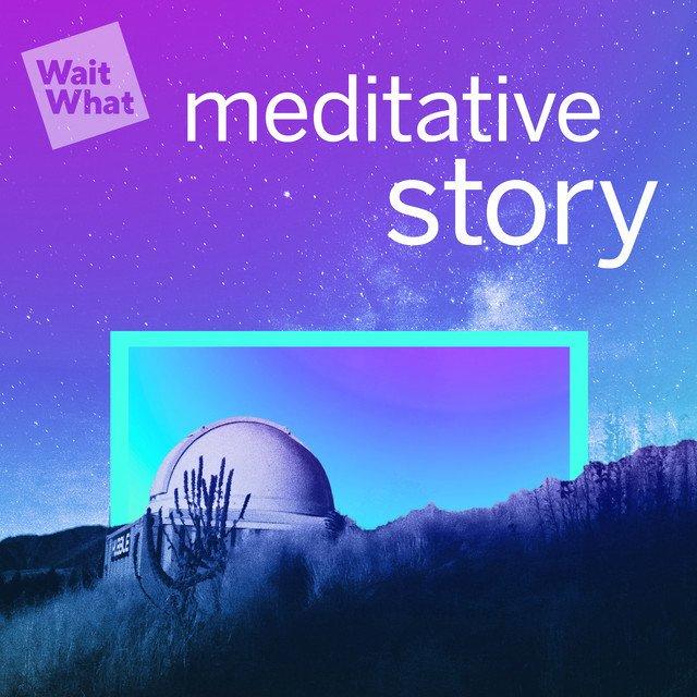 meditative story podcast